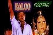 Pakistani Super Hit Urdu Film( Kaloo) Released date: Tuesday, 22 November 1977 Mohammad Ali, Rani, Shahid, Kaveeta Part (3)