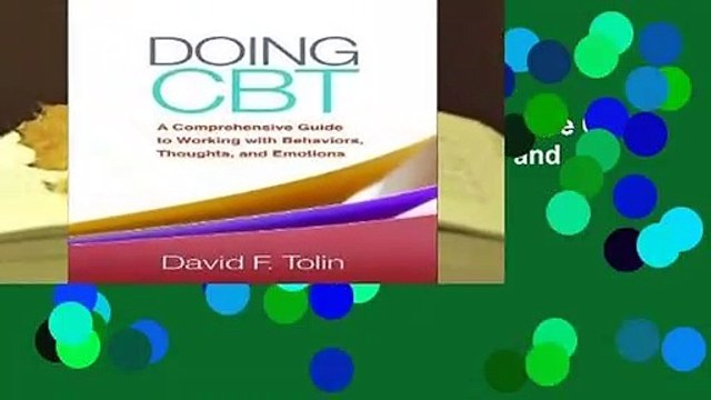 Full E-book  Doing CBT: A Comprehensive Guide to Working with Behaviors, Thoughts, and Emotions