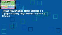 [NEW RELEASES]  Baby Signing 1 2 3 (Sign Babies) (Sign Babies) by Nancy Cadjan