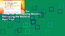 [GIFT IDEAS] From the Inside Out: Reimagining Mission, Recreating the World by Ryan Kuja