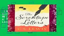 [MOST WISHED]  The Screwtape Letters: With, Screwtape Proposes a Toast (Collected Letters of C.S.
