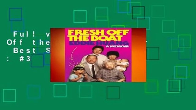 Full version  Fresh Off the Boat: A Memoir  Best Sellers Rank : #3