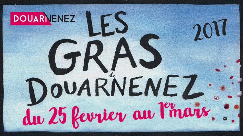 Les Gras de Douarnenez 2017 - La Totale