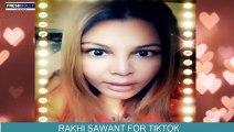 Rakhi Sawant cries to Tik Tok banned
