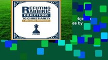 [MOST WISHED]  Refuting Rabbinic Objections to Christianity   Messianic Prophecies by Eitan Bar