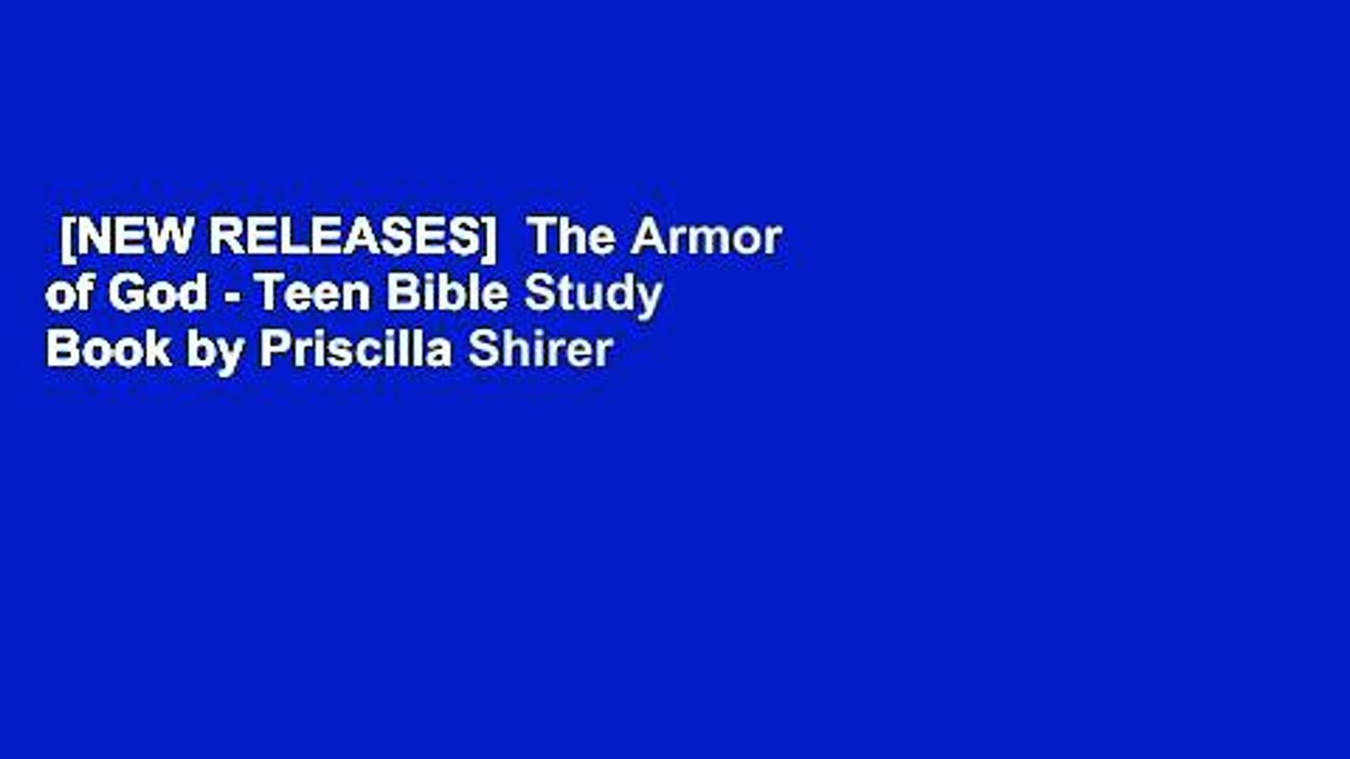[NEW RELEASES] The Armor of God - Teen Bible Study Book by Priscilla Shirer