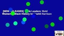 [NEW RELEASES]  Little Leaders: Bold Women in Black History by Vashti Harrison