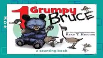 [BEST SELLING]  1 Grumpy Bruce: A Counting Board Book (Mother Bruce) by Ryan T. Higgins