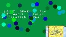 [GIFT IDEAS] It Ain t So Awful, Falafel by Firoozeh Dumas