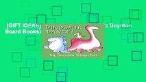 [GIFT IDEAS] Dinosaur Dance! (Sandra Boynton Board Books) by Sandra Boynton