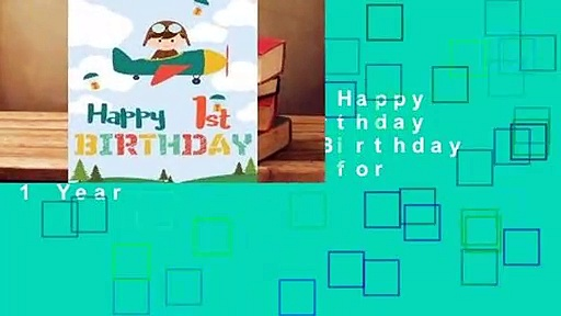 About For Books  Happy 1st Birthday: Birthday Books for Boys, Birthday Journal Notebook for 1 Year