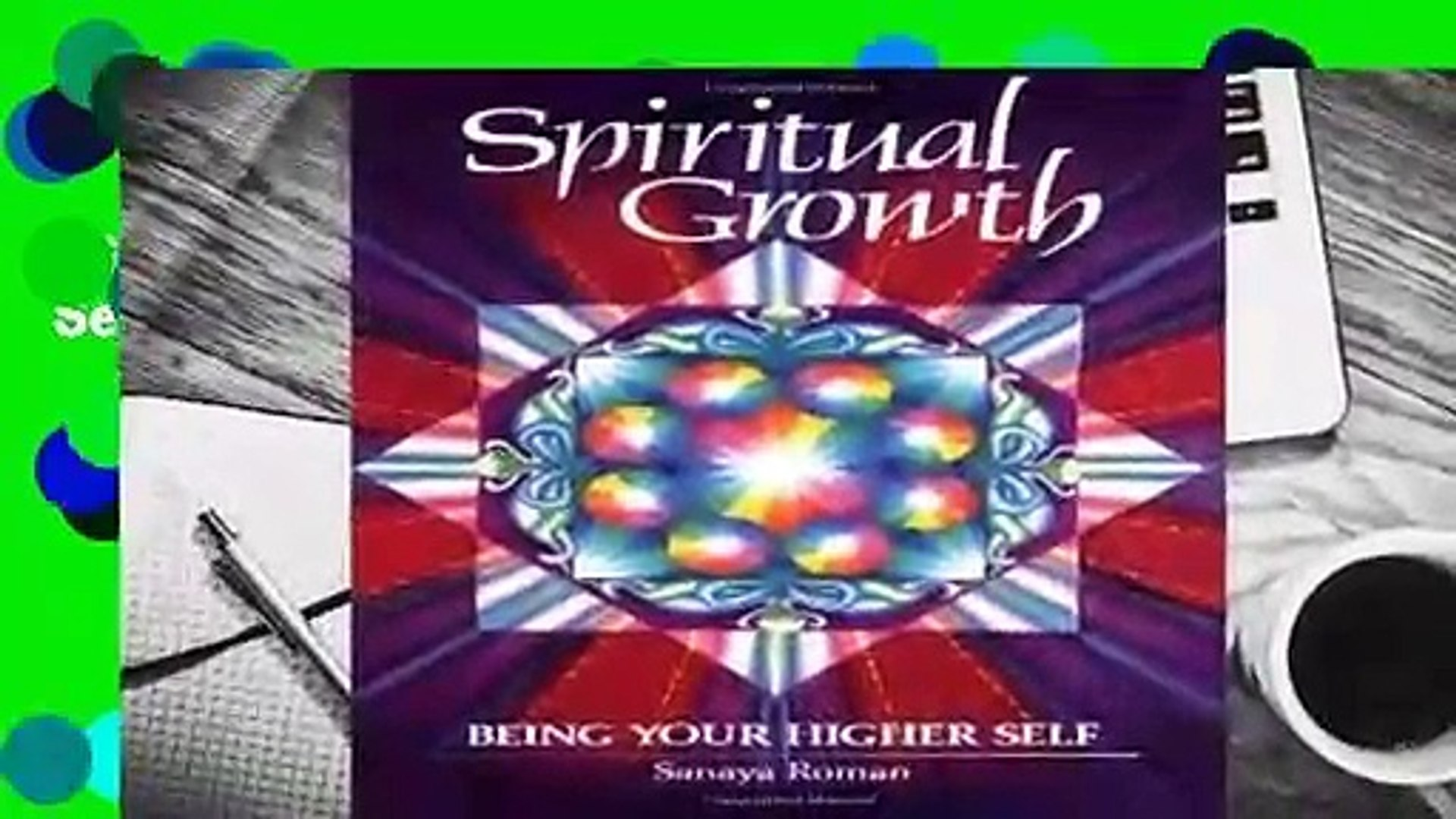 Spiritual Growth: Being Your Higher Self (Earth life)  For Kindle