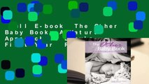 Full E-book  The Other Baby Book: A Natural Approach to Baby's First Year  Review