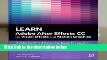 Full E-book  Learn Adobe After Effects CC for Visual Effects and Motion Graphics, 1/e (Adobe