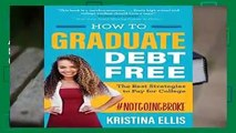 About For Books  How to Graduate Debt Free: The Best Strategies to Pay for College  Best Sellers