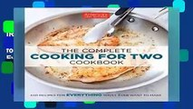 [Read] The Complete Cooking for Two Cookbook: 650 Recipes for Everything You ll Ever Want to Make