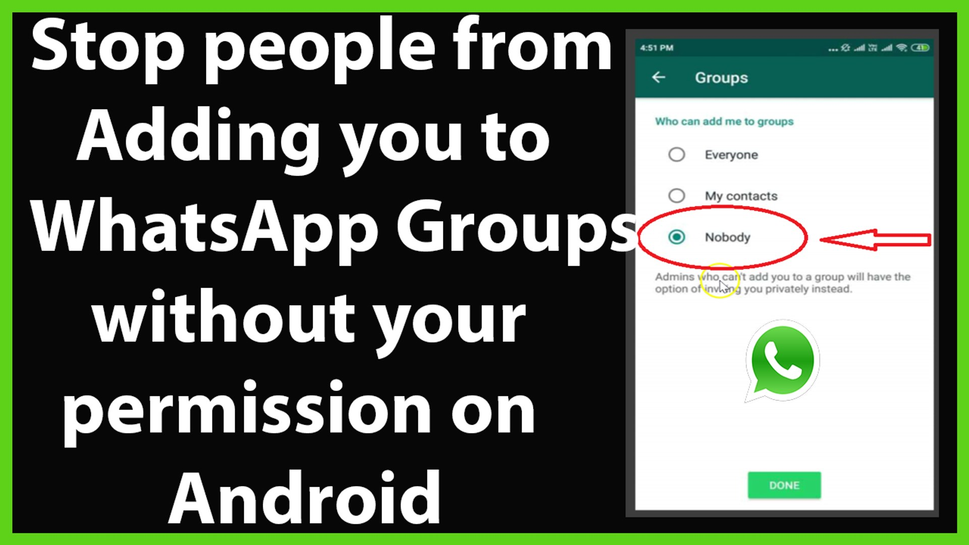 How to Stop People from Adding you to WhatsApp Groups without your Permission on Android?