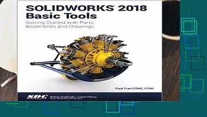 [Read] SOLIDWORKS 2018 Basic Tools For Free