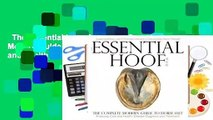 The Essential Hoof Book: The Complete Modern Guide to Horse Feet - Anatomy, Care and Health,