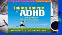 Full version  Taking Charge of ADHD, Third Edition: The Complete, Authoritative Guide for Parents