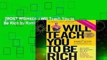 [MOST WISHED]  I Will Teach You to Be Rich by Ramit Sethi