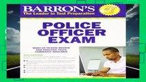Full E-book  Police Officer Exam (Barron s Police Officer Exam)  For Kindle