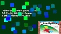 Full E-book  Pre-Algebra, Grades 5-8 (Kelley Wingate: Common Core Editions)  For Kindle