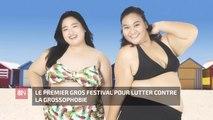 Le premier Gros Festival pour lutter contre la grossophobie