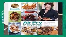 Online Air Fry Everything: Foolproof Recipes for Fried Favorites and Easy Fresh Ideas by Blue Jean