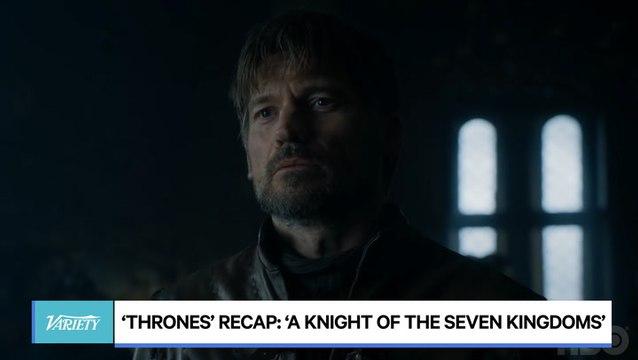 'Thrones' Recap: 'A Knight of the Seven Kingdoms'