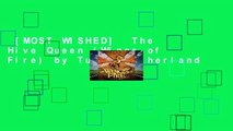 [MOST WISHED]  The Hive Queen (Wings of Fire) by Tui T Sutherland