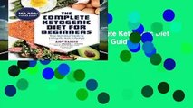 [BEST SELLING]  The Complete Ketogenic Diet for Beginners: Your Essential Guide to Living the Keto