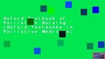 Oxford Textbook of Palliative Nursing (Oxford Textbooks In Palliative Medicine)