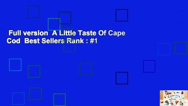 Full version  A Little Taste Of Cape Cod  Best Sellers Rank : #1
