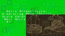 Paris Street Style: A Coloring Book (Street Style Coloring Books)  Best Sellers Rank : #1