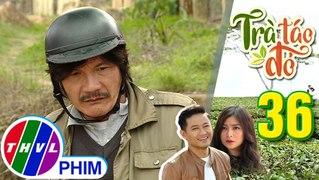 THVL Tra tao do Tap 36 5 Ong Trung den cong ty cua
