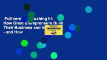 Full version  Crushing It!: How Great Entrepreneurs Build Their Business and Influence - and How