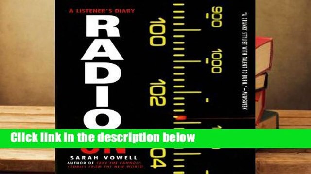 About For Books  Radio On: A Listener's Diary  Best Sellers Rank : #2