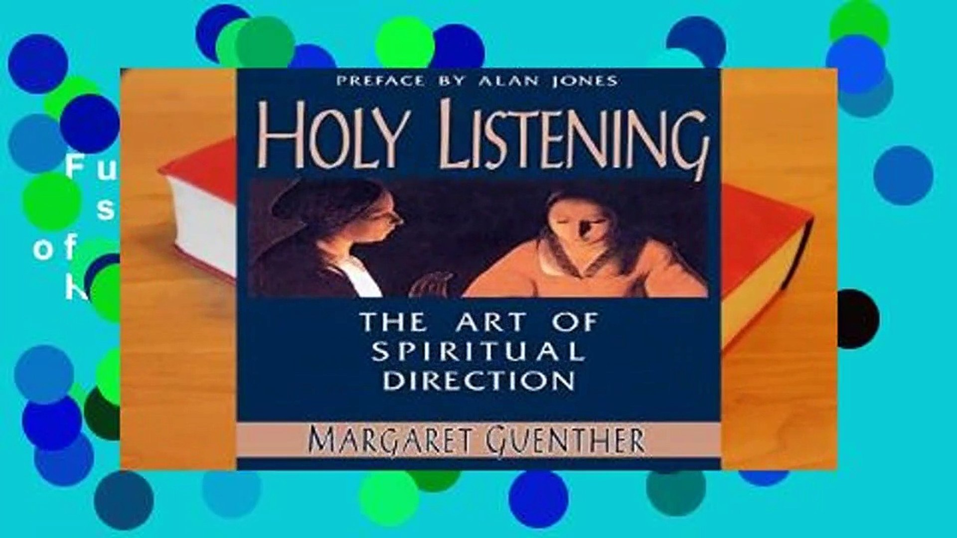 Full E-book  Holy Listening: The Art of Spiritual Direction  Review