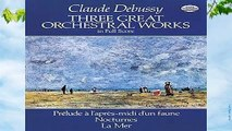Full E-book  Three Great Orchestral Works in Full Score (Dover Orchestral Scores) Complete