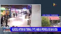Valenzuela interim bus terminal at PITX, handa sa provincial bus ban sa EDSA