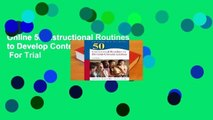 Online 50 Instructional Routines to Develop Content Literacy  For Trial
