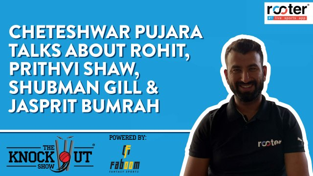 Cheteshwar Pujara's advice for Shubman Gill & Prithvi Shaw - The Knockout Show powered by Faboom