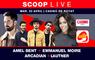 SCOOP Live - Suivez le concert en direct avec Emmanuel Moire, Amel Bent, Arcadian et Lautner