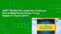[GIFT IDEAS] The Leadership Challenge: How to Make Extraordinary Things Happen in Organizations