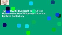 [GIFT IDEAS] Bushcraft 101: A Field Guide to the Art of Wilderness Survival by Dave Canterbury