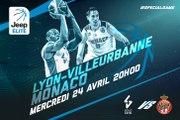 Special Game #6: Lyon-Villeurbanne vs Monaco