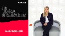 La Boîte à Questions de Laure Boulleau – 23/04/2019