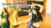Hit Gujarati Song | Char Bangadi Wari Gaadi | Original Official Video | Kathiawadi King