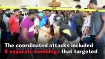 Sri Lanka Attacks: What We Know So Far